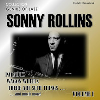 Sonny Rollins - Genius of Jazz - Sonny Rollins, Vol. 1 (Digitally Remastered)