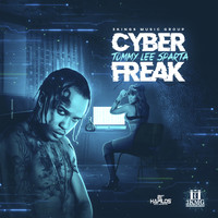 Tommy Lee Sparta - Cyber Freak! (Explicit)