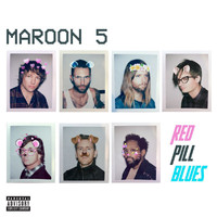 Maroon 5 - Red Pill Blues (Explicit)