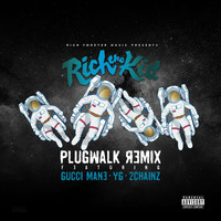 Rich The Kid - Plug Walk (Remix [Explicit])