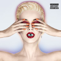 Katy Perry - Witness (Deluxe [Explicit])