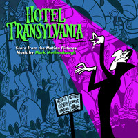 Mark Mothersbaugh - Hotel Transylvania: Score from the Motion Pictures