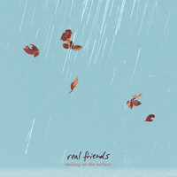 Real Friends - Smiling On The Surface