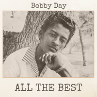 Bobby Day - All The Best