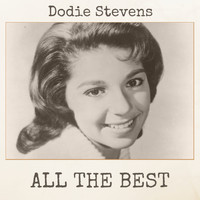 Dodie Stevens - All The Best