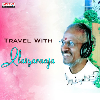 Ilaiyaraaja - Travel with Ilaiyaraaja