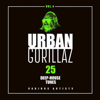 Various Artists - Urban Gorillaz, Vol. 4 (25 Deep-House Tunes)