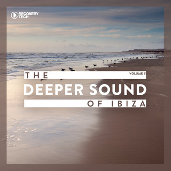 Various Artists - The Deeper Sound Of Ibiza, Vol. 11