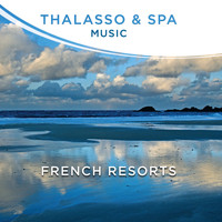 Various Artists - Thalasso Music et Spa - French Resorts