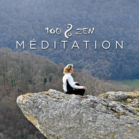 Various Artists - 100% Zen Méditation