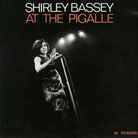 Shirley Bassey - Shirley Bassey at the Pigalle (Live)