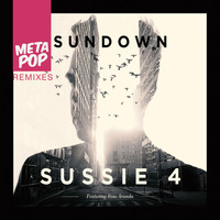 Sussie 4 - Sundown: MetaPop Remixes