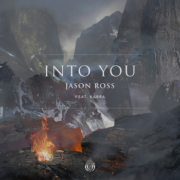 Jason Ross feat. Karra - Into You (feat. Karra)