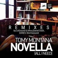 Tomy Montana - Novella (All I Need) Remixes