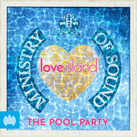 Various Artists - Ministry of Sound & Love Island present The Pool Party (Explicit)