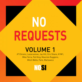 Various Artists - NOSI Music: NO REQUESTS, Vol.1
