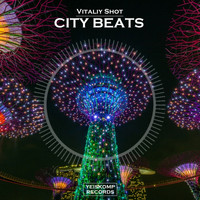 Vitaliy Shot - City Beats (Original Mix)
