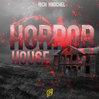 Rich Knochel - Horror House