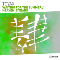 Toyax - Waiting For The Summer / Heavens Tears