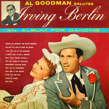 Al Goodman And His Orchestra - Salute To Irving Berlin