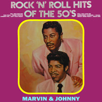 Marvin & Johnny - Rock 'N' Roll Hits Of The 50's