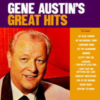 Gene Austin - Gene Austin's Great Hits