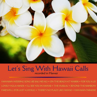 Webley Edwards - Let's Sing With Hawaii Calls
