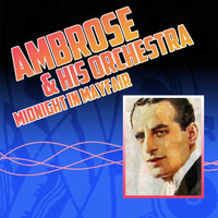 Ambrose & His Orchestra - Midnight In Mayfair