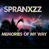 Spranxzz / - Memories Of My Way