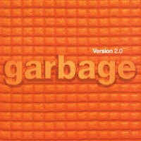 Garbage - Version 2.0 (20th Anniversary Standard Edition (Remastered))