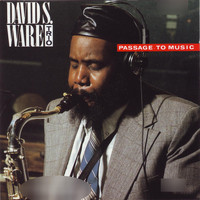 David S. Ware Trio - Passage to Music