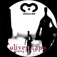 Oliver Kapp - Timing Zero EP (20th Anniversary Mix)