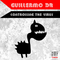 Guillermo DR - Controlling the Virus