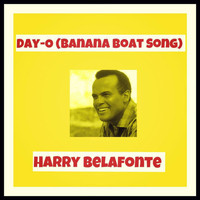 Harry Belafonte - (Day-O) Banana Boat Song