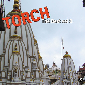 Torch - TORCH THE BEST VOL 3