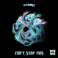 DJ Ride - Can't Stop This