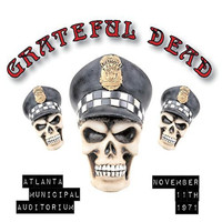Grateful Dead - Atlanta Municipal Auditorium, November 11th 1971
