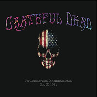 Grateful Dead - Taft Auditorium, Cincinnati, Ohio, Oct. 30 1971