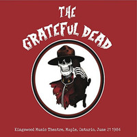 Grateful Dead - Kingswood Music Theatre, Maple, Ontario, June 21 1984 (Live Radio Broadcast)
