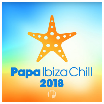 Various Artists - Papa Ibiza Chill 2018