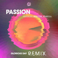 Passion - Glorious Day (Remix)