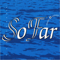 So Far - Music 4 Voices