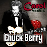Chuck Berry - Carol (Remastered)