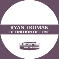 Ryan Truman - Definition of Love