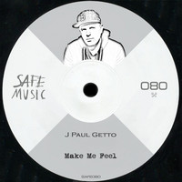 J Paul Getto - Make Me Feel