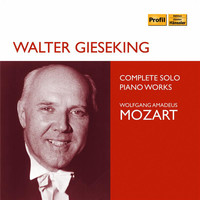 Walter Gieseking - Mozart: Complete Solo Piano Works