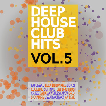Various Artists - Deep House Club Hits, Vol. 5