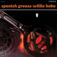 Willie Bobo - Spanish Grease