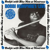 Bobbi Humphrey - Live: Cookin' With Blue Note At Montreux