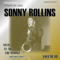 Sonny Rollins - Genius of Jazz - Sonny Rollins, Vol. 3 (Digitally Remastered)
